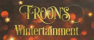 Troon's Wintertainment