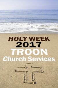 Holy Week 2017 Troon Church Services