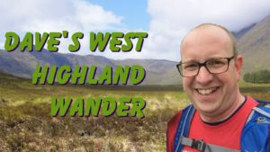 Dave's West Highland Wander