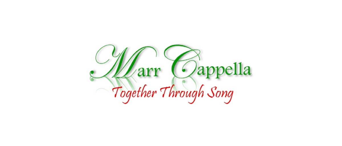 Marr Cappella, Together Through Song