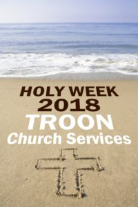 Holy Week 2018 Troon Church Services