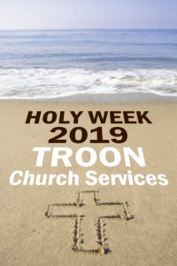 Holy Week 2019 Troon Church Services
