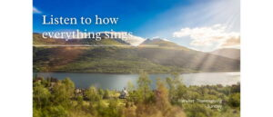 """Worship for 27th September 2020 - Rev Dave Prentice-Hyers. """"Listen to how everything sings"""""""
