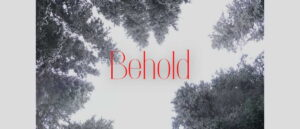 "Worship for 20th December 2020 - Rev Dave Prentice-Hyers. ""Behold"" Worship for the 4th Sunday of Advent"