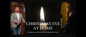 Christmas Eve At Home - Portland and Troon Old Candlelight Service