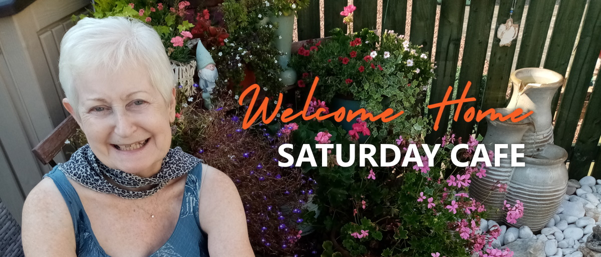 Welcome Home Saturday Cafe